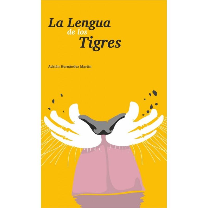 La lengua de los tigres