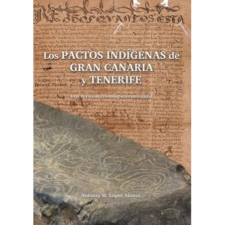 Los pactos indígenas de Gran Canaria y Tenerife