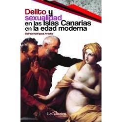 Delito y sexualidad en las Islas Canarias en la edad moderna
