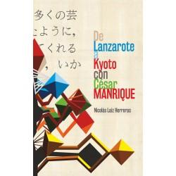 De Lanzarote a Kyoto con César Manrique