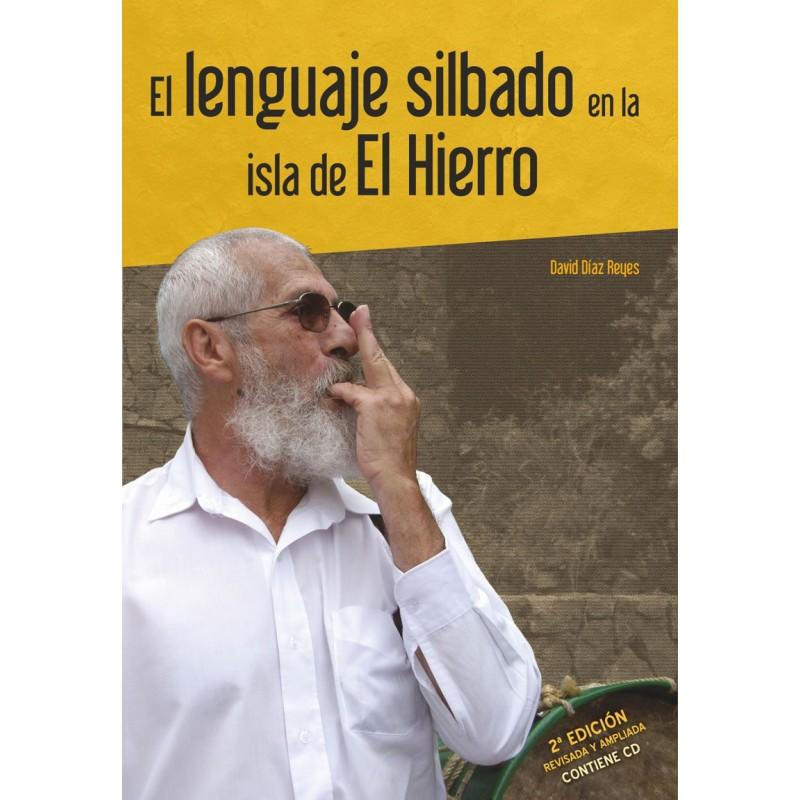 El lenguaje silbado en la isla de El Hierro
