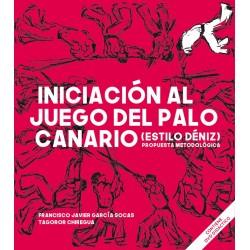 Iniciación al Juego del Palo Canario (libro+DVD)