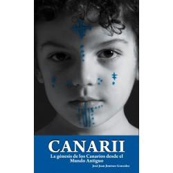 Canarii. La génesis de los Canarios desde el Mundo Antiguo