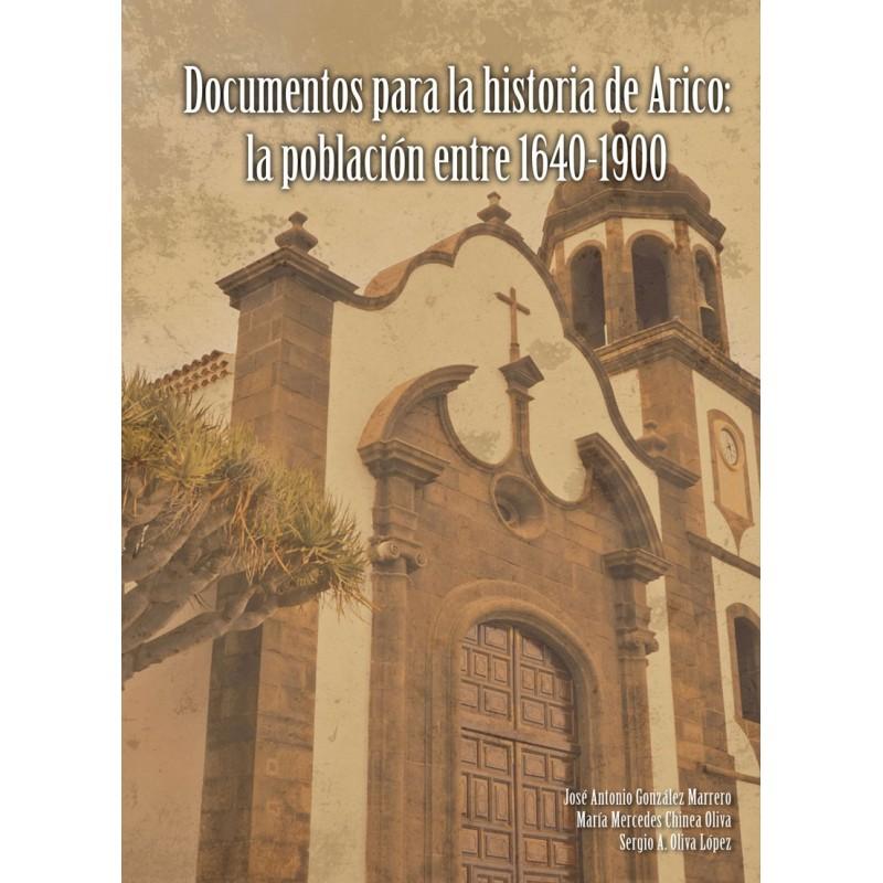 Documentos para la historia de Arico: la población entre 1640-1900