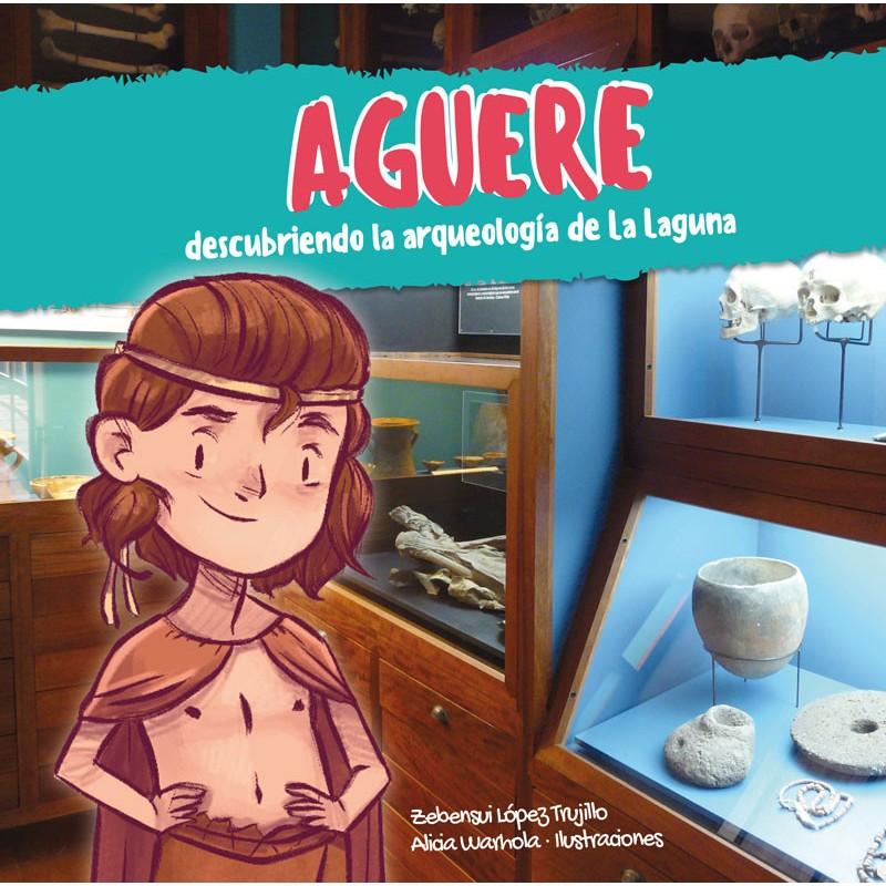 Aguere, descubriendo la arqueología de La Laguna