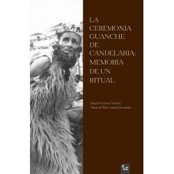 La Ceremonia Guanche de Candelaria: memoria de un ritual